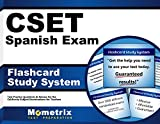 CSET Spanish Exam Flashcard Study System: CSET Test Practice Questions & Review for the California Subject Examinations for Teachers