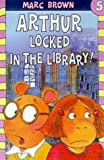Arthur Locked in the Library (Marc Brown Arthur Chapter Books)