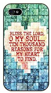 Bless the Lord, o my sould, ten thousand reasons for my heart to find - Bible verse iPhone 4 / 4s black plastic case / Christian Verses