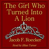 The Girl Who Turned into a Lion