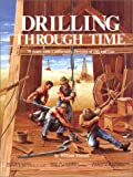 Drilling Through Time, William Rintoul, 096271240X