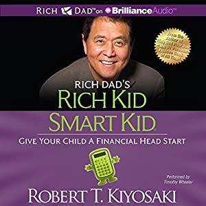 Rich Dad's Rich Kid Smart Kid Audiobook