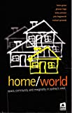 img - for Home/world: Space, community and marginality in Sydney's west book / textbook / text book