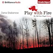 Play with Fire: Kate Shugak Series, Book 5 | Dana Stabenow