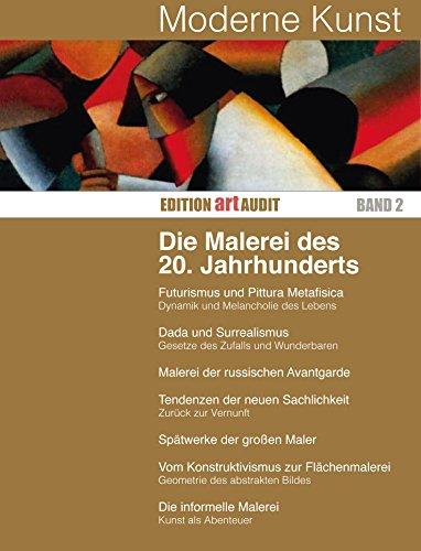Moderne Kunst: Die Malerei des 20. Jahrhunderts (EDITION ART AUDIT 2) (German Edition) por Gottlieb Leinz,Heinz Serges