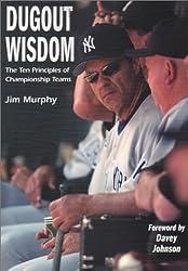 Dugout Wisdom: The Ten Principles of Championship Teams