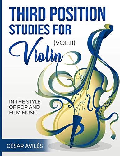 (Third Position Studies for Violin, Vol. II (Volume 2))