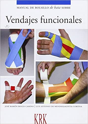 Manual De Bolsillo De Bata Sobre Vendajes Funcionales: Amazon.es: Jose Ramon Roces Camino, Luis Mendiolagoitia Cortina: Libros