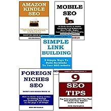 5 in 1 SEO BUNDLE - BOOKS 7-11: AMAZON KINDLE SEO - MOBILE SEO - SIMPLE BACKLINKING - FOREIGN SEO NICHES - 9 SEO TIPS