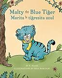 Malty the Blue Tiger / Marita la tigresita azul: A dual language children's book in English and Spanish