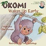 Okomi Wakes up Early, Clive Dorman and Helen Dorman, 1584690569