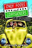 Only Fools and Goatsuckers, Jonathan Downes, 0951287230