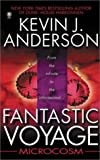 Front cover for the book Fantastic Voyage: Microcosm by Kevin J. Anderson