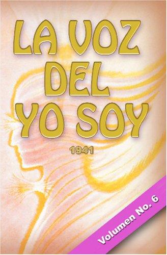 LA VOZ DEL YO SOY (Spanish Edition)