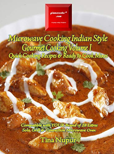 Gizmocooks Microwave Cooking Indian Style Gourmet Cooking