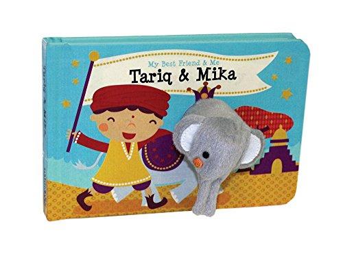 Tariq & Mika Finger Puppet Book: My Best Friend & Me Finger Puppet Books