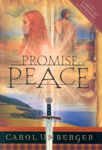 Download The Promise of Peace (The Scottish Crown Series, Book 4) PDF