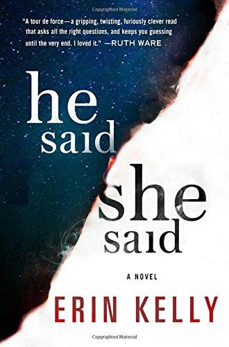 He Said She Said  A Novel
