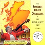 Scottish Fiddle Orchestra, the - The Scottish Fiddle Orchestra At the Royal Albert Hall