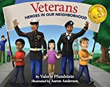 Veterans: Heroes in Our Neighborhood