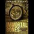 Immortal bones: A supernatural thriller (Detective Saussure Mysteries Book 1)