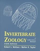 Invertebrate Zoology: A Laboratory Manual (5th Edition)