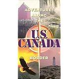 Adventure: Along the Us Canada Border