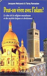 Peut-on vivre avec l'Islam en France et en Europe par Jacques Neirynck