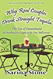 Why Real Couples Drink Straight Tequila, Sarina Stone, 0982638450