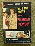 img - for Mr & MRS North & the Poisoned Playboy book / textbook / text book
