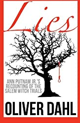 Lies: Ann Putnam Jr.'s Recounting of the Salem Witch Trials