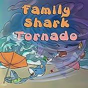 Family Shark Tornado