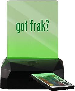 got frak? - LED USB Rechargeable Edge Lit Sign
