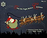 'T Was the Night Before Christmas