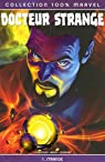 Docteur Strange, Tome 1 : par Straczynski