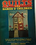 Quilts for Babies and Children, Dolores A. Hinson, 0668059869