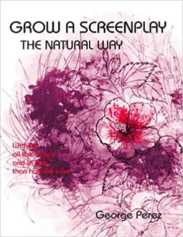 Book Grow A Screenplay The Natural Way, Second Edition