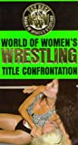 World of Womens Wrestling: Title Confrontation [VHS]