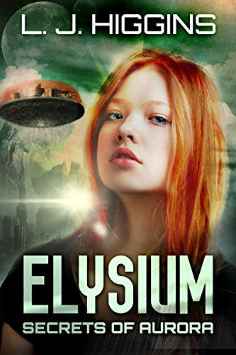 Elysium (Secrets of Aurora Book 4) by [Higgins, L.J.]