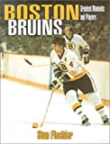 Boston Bruins, Stan Fischler, 1582610630