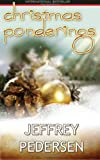 Christmas Ponderings, Rev. Jeffrey P. Pedersen, 9784956586