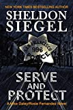 img - for Serve and Protect (Mike Daley/Rosie Fernandez Legal Thriller) book / textbook / text book