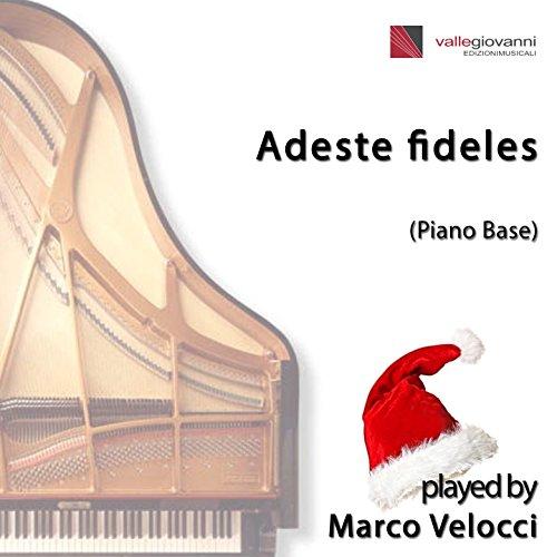 Adeste Fideles Piano - Adeste fideles (Piano Version)