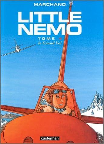 En ligne téléchargement Little Nemo, tome 4 : Le Grand Vol epub, pdf