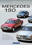 Mercedes 190 - Bildband und Chronik de lendendären Baureihe W 201 mit Informationen über Entwicklung, Design, Markenpolitik und Erfolgsgeschichte auf rund 140 Seiten