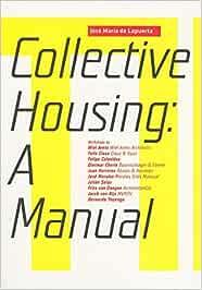Manual de Vivienda Colectiva (ACTAR): Amazon.es: De Lapuerta, Jose Maria: Libros en idiomas extranjeros