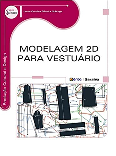 Modelagem 2d Para Vestuário: Amazon.es: Laura Carolina Oliveira Nóbrega: Libros
