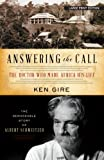 Answering the Call: The Doctor Who Made Africa His Life:  The Remarkable Story of Alber Schweitzer
