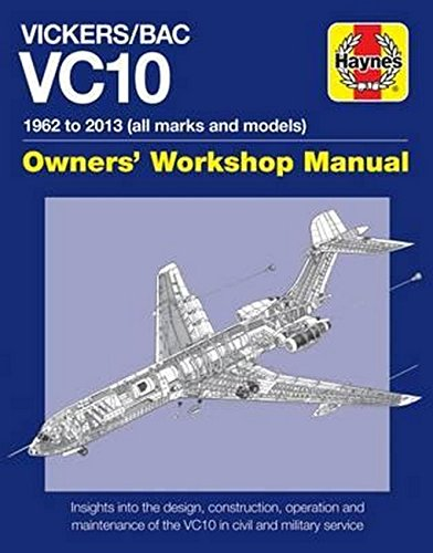 Vickers/BAC VC10 Manual: All models and variants (Haynes Manuals)