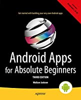 Android Apps for Absolute Beginners, 3rd Edition Front Cover